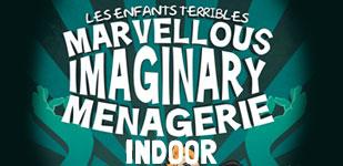 Marvellous Imaginary Menagerie – Indoor